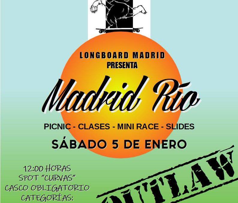 Madrid Rio Outlaw