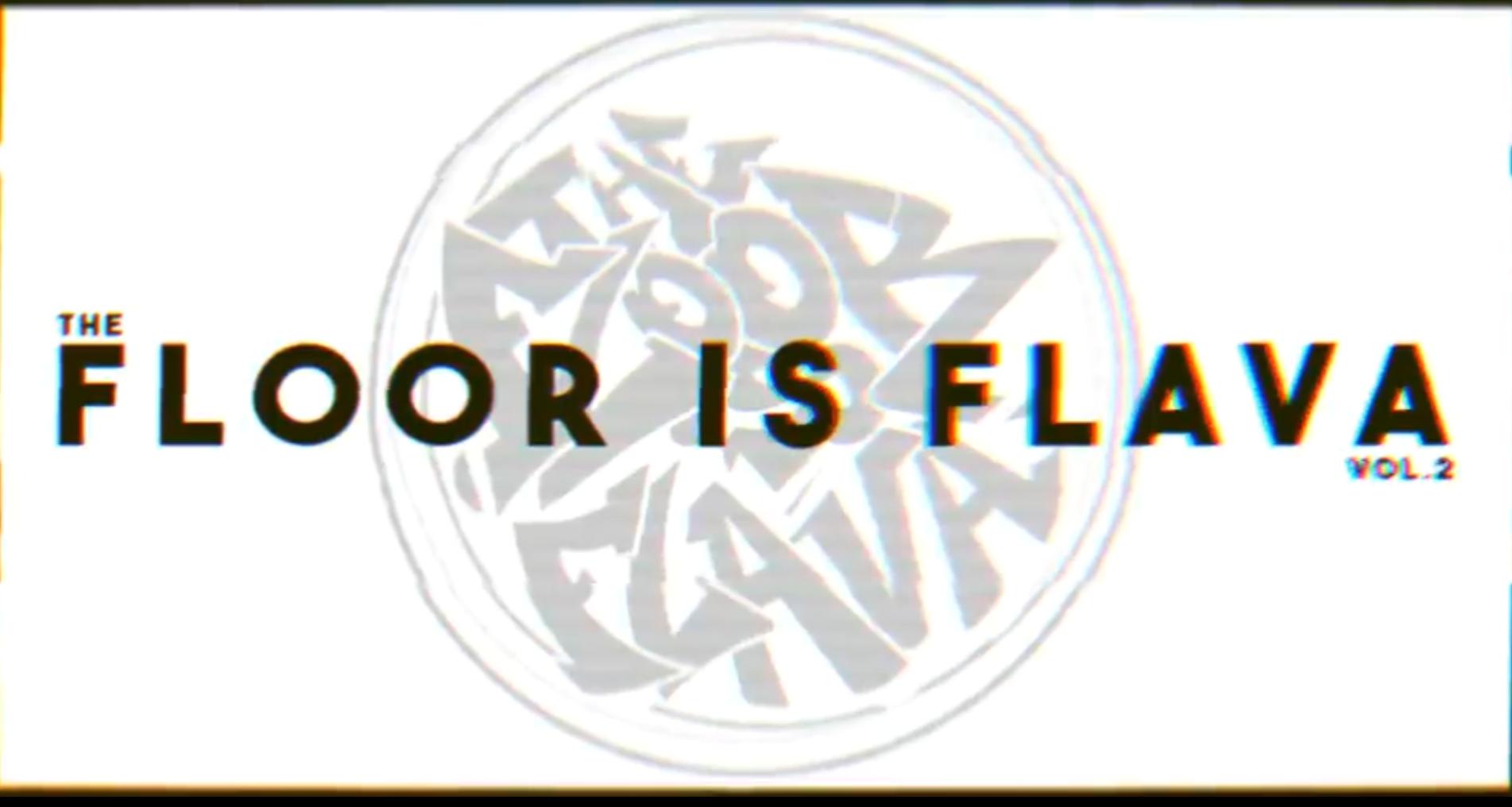 The Floor is Flava vol. 2