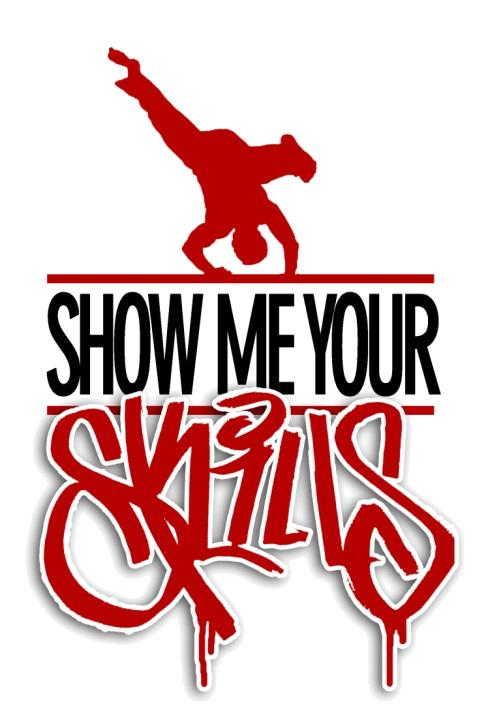 Show Me Your Skills 3